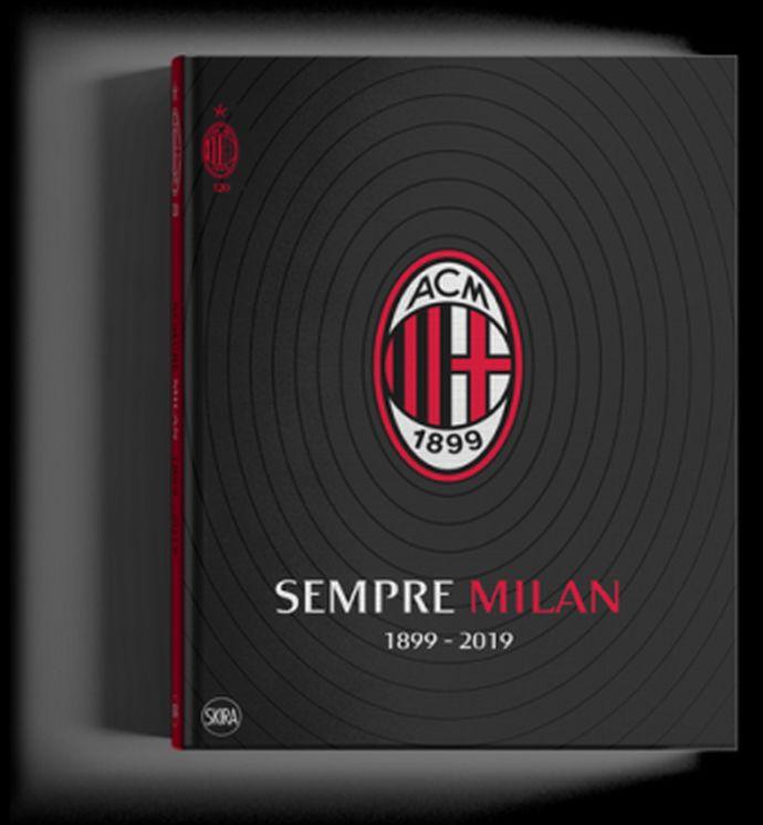 """""""Sempre Milan"""": il libro sulla storia, il tifo e la ..."""